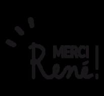 MERCI RENE